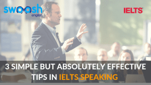 Swoosh English 3 Simple but absolutely Effective Tips in IELTS Speaking Image banner