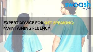 Swoosh English Expert Advice for OET Speaking: Maintaining Fluency Image banner
