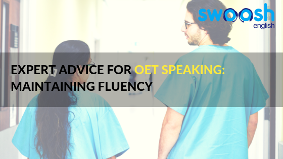 Swoosh English Expert Advice for OET Speaking: Maintaining Fluency Image banner