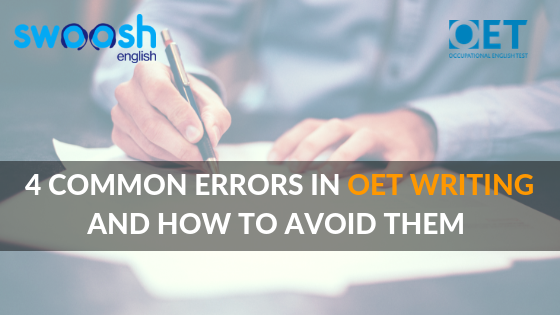 Swoosh English 4 Common Errors in OET Writing and How to avoid them image banner