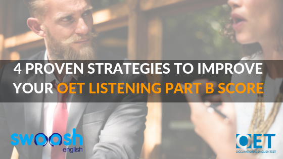 4 Proven Strategies to Improve your OET Listening Part B Score Image Banner