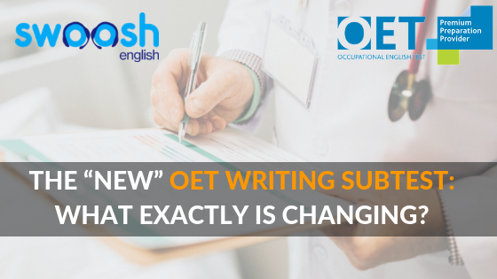 "The ""New"" OET Writing Subtest: What is exactly is changing? image banner"
