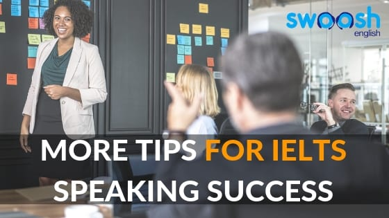 Swoosh English More tips for IELTS Speaking Success image banner