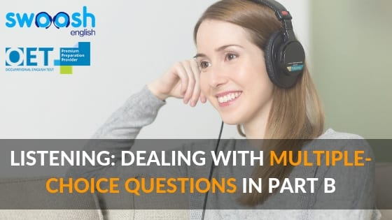 Swoosh English Listening: Dealing with the multiple-choice questions in part B image banner