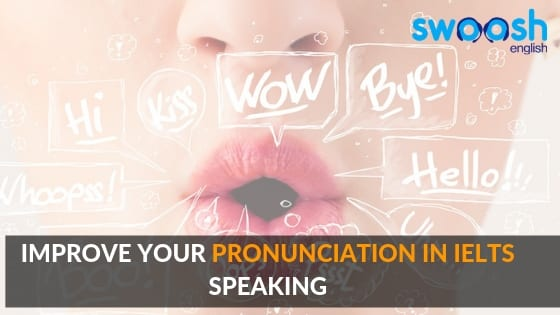 Improve your Pronunciation in IELTS Speaking image banner
