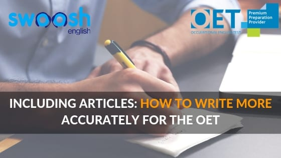 Including Articles: How to write more accurately for the OET image banner