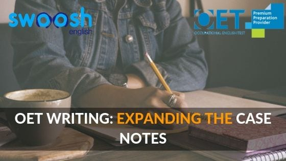 OET Writing: Expanding the Case Notes image banner