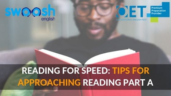 Reading for Speed: Tips for approaching reading part A image banner
